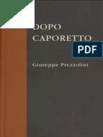 Prezzolini, Giuseppe. - Dopo Caporetto [1919][2020]