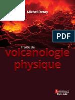 9782743022587 Traite de Volcanologie Physique Sommaire