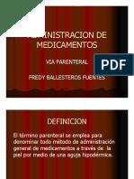 Administración de Médicamentos via Intramuscular y Subcutanea.