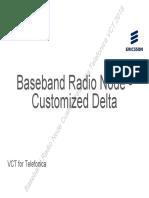 Baseband Radio Node Customized Delta Telefonica VCT 2018