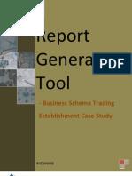 Report Generation Tool - BST Case Study