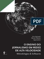O ensino do jornalismo em redes de alta velocidade