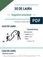 CASO LAURA-Enganche emocional-(Miriam Rocha)