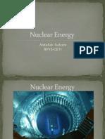 Nuclear Energy- Abdullah Tasleem RP15-CE11