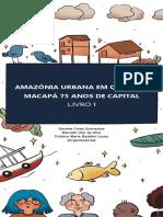E-BOOK-AMAZONIA-URBANA-EM-QUESTAO-MACAPA-75-ANOS-DE-CAPITAL-LIVRO-1