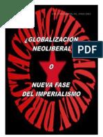 ¿GLOBALIZACIÓN NEOLIBERAL O NUEVA FASE DEL IMPERIALISMO?