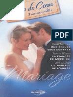 Mariage  Une épouse sous contrat  La fiancée de Lucchesi  Le mariage de l'année