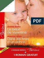 Le bébé de Valentina ; Dans les bras d'un prince