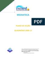 Plano Acção2 2009-2013