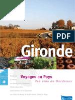 Voyage au pays des vins de Bordeaux