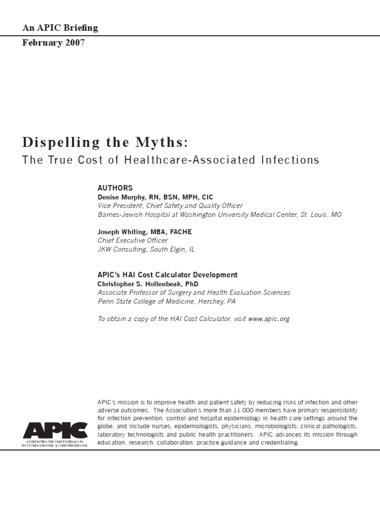 Workbooks infection control workbook : APIC Dispelling the Myths_The True Cost of Heal thcare-Associated ...