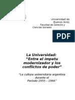 La Universidad entre el impetu modernizador y los conflictos poder