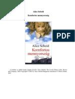 Alice Sebold - Komfortos mennyország