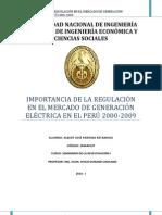 LA IMPORTANCIA DE LA REGULACION EN EL MERCADO DE GENERACION ELECTRICA PERUANO