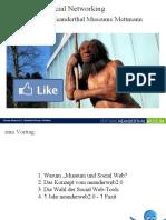 """Vortrag """"Web2.0 und Social Networking am Beispiel des Neanderthal Museums Mettmann"""""""