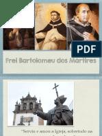 Frei Bartolomeu dos Mártires