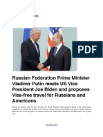 Russian Federation Prime Minister Vladimir Putin Meets US Vice President Joe Biden and Proposes Visa-Free Travel for Russians and Americans