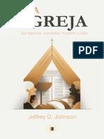 A Igreja - Jeffrey D. Johnson