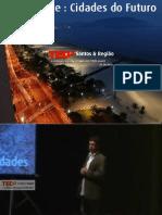 TEDx Carlos Leite em Cidades do Futuro