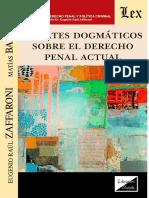 Zaffaroni - Bailone - Debates Dogmáticos sobre el Derecho Penal actual