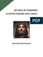 Le 24 Ore della Passione di Nostro Signore Gesù Cristo