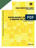 Divulgacao cientifica e ensino de  ciencias- debates preliminares - Campos