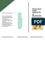El Psicólogo de La Educación Desarrolla Su Actividad Profesional Principalmente en El Marco de Los Sistemas Sociales Dedicados a La Educación en Todos Sus Diversos Niveles y Modalidades