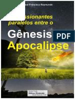 Impressionantes Paralelos entre Genesis e Apocalipse