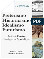 Preterísmo Histórico, Idealismo Futuro