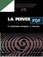 Piera Aulagnier - La Perversion.pdf · Versión 1