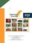 Informe de actividades  2009 de Conservacion & Desarrollo, proyectos, balances, informes, auditorias