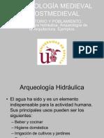 ARQUEOLOGIA MEDIEVAL Y POSTMEDIEVAL AGUA. ARQUITECTURA 1
