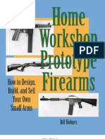 Home workshop prototype firearms