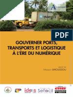 Afrique Atlantique - Gouverner Ports, Transports Et Logistique à l Ère Du Numérique