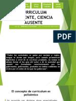 3- Curriculum Presente, Ciencia Ausente