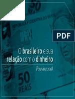 Apresentacao Brasileiro Relacao Dinheiro 2018
