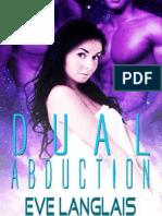 3 Dual Abduction - Série Alien Aldution - Eve Langlais