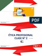 CLASE 2 - ETICA PROFESIONAL