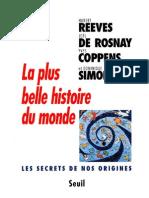 Hubert Reeves, Joel De Rosnay, Yves Coppens La Plus Belle Histoire Du Monde