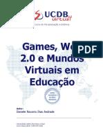 Games, Web 2.0 e Mundos Virtuais em Educação (2)