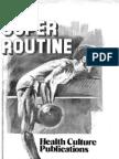 The Super Routine