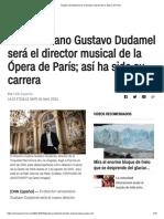 Gustavo Dudamel será el director musical de la Ópera de París