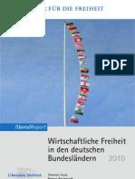 Wirtschafltiche Freiheit in den deutschen Bundesländern 2010,  C. Fuest, R. Bertenrath, P. Welter
