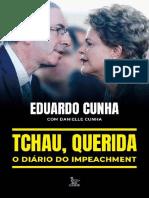 Tchau, Querida- o Diário do Impeachment - Eduardo Cunha