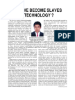 HAVE WE BECOME SLAVES OF TECHNOLOGY BY PRATHEEK