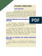 SUBSTITUIÇÃO TRIBUTÁRIA ICMS-ST