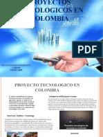 PROYECTO TECNOLOGICO EN COLOMBIA