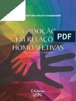 A Adoção Em Relações Homoafetivas