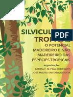 Silvicultura Tropical - O Potencial Madeireiro e Não Madereiro Das Espécies Tropicais.