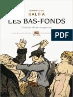 Dominique Kalifa. Les Bas-fonds. Histoire d'Un Imaginaire.pdf